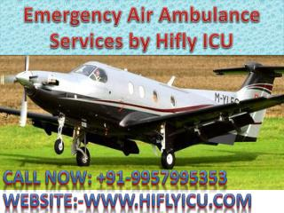 Responsible Air Ambulance Services in Bhopal by Hifly ICU