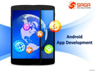 Android App Development Hyderabad – Saga Biz Solutions