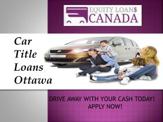 Car Title Loans In Ottawa