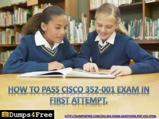 Most Reliable Cisco 352-001 CCDE Exam Dumps on Dumps4free