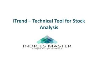 iTrend – Technical Tool for Stock Analysis