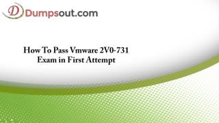 How To Pass Vmware 2V0-731 Exam in First Attempt