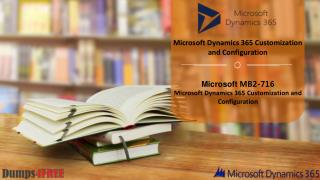 Latest Microsoft MB2-716 Real Exam Questions With Verified Answers Available on Dumps4free