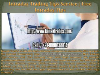 Intraday Trading Tips Service | Mcx Trading Tips