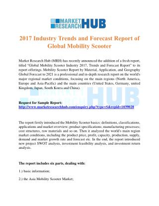 2017 Industry Trends and Forecast Report of Global Mobility Scooter