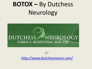 BOTOX – By Dutchess Neurology