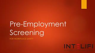 Pre-Employment Screening for workplace safety