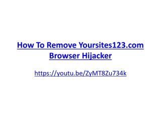 How To Remove Yoursites123.com Browser Hijacker