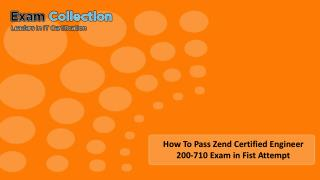 How To Pass Zend Certified Engineer 200-710 Exam in First Attempt