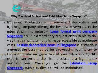 Why you need professional exhibition setup singapore