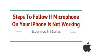 Steps To Follow If Microphone On Your iPhone Is Not Working