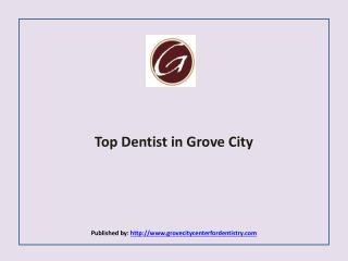 The Grove City Center for Dentistry