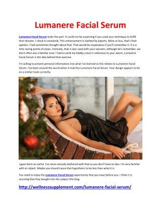 http://wellnesssupplement.com/lumanere-facial-serum/