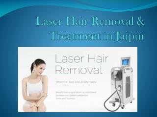 Laser Hair Removal & Treatment in Jaipur