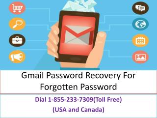 Recover a Forgotten Gmail Password @18552337309 Take Verification Gmail Password Recovery By Phone Number