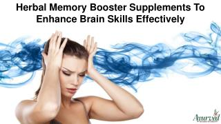 Herbal Memory Booster Supplements To Enhance Brain Skills Effectively