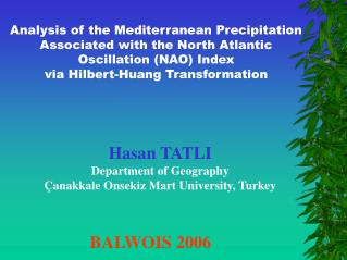Analysis of the Mediterranean Precipitation Associated with the North Atlantic Oscillation (NAO) Index  via Hilbert-Huan