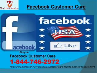 Is there any easy way to avail Facebook Customer Care? 1-844-746-2972