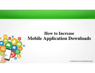 How to Increase Mobile Application Downloads