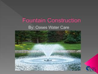 Fountain Construction