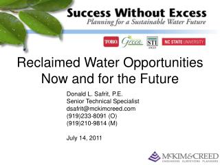Reclaimed Water Opportunities Now and for the Future