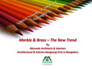Interior Designers in Bangalore | Trends in interior Designing