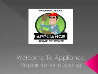Appliance Repair Service Spring