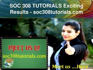 SOC 308 TUTORIALS Exciting Results - soc308tutorials.com