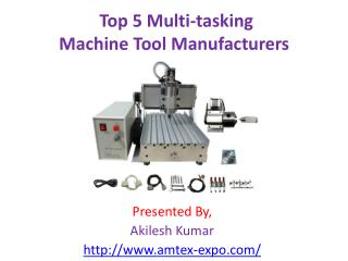 Top 5 Multi-tasking Machine Tool Manufacturers
