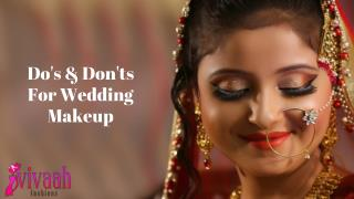 Do's & Don'ts for Wedding Makeup