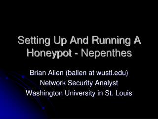 Setting Up And Running A Honeypot - Nepenthes