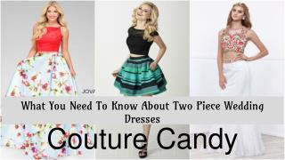 Two Piece Wedding Dress For Sale- Couture Candy