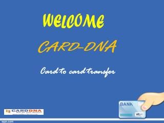 Card to card transfer has made online monetary transactions easier