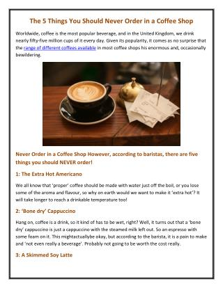 The 5 Things You Should Never Order in a Coffee Shop