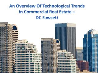 An Overview Of Technological Trends In Commercial Real Estate