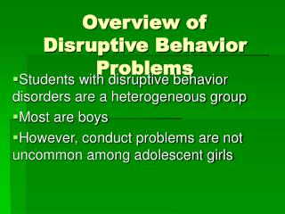 Overview of Disruptive Behavior Problems