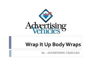 Wrap It Up Body Wraps - Advertising Vehicles