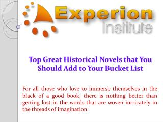 Top Great Historical Novels that You Should Add to Your Bucket List