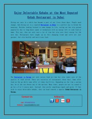 Enjoy Delectable Kebabs at the Most Reputed Kebab Restaurant in Dubai
