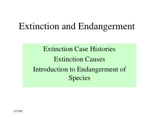 Extinction and Endangerment