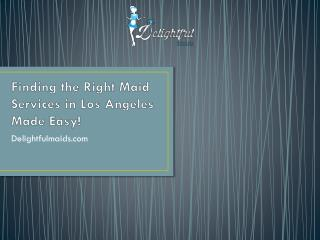 Finding the Right Maid Services in Los Angeles Made Easy!