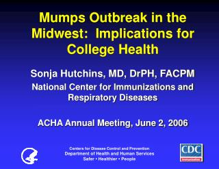 Mumps Outbreak in the Midwest:  Implications for College Health