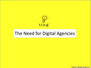 The Need for Digital Agencies