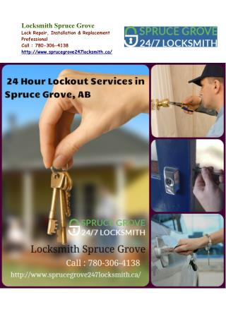 Locksmith Spruce Grove Lock Emergency Repair Services