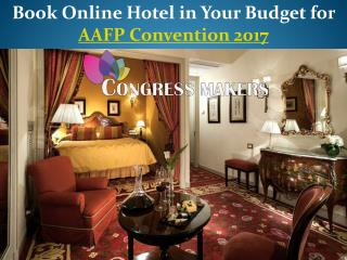 Hotel in Your Budget for AAFP Congress 2017