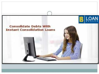 Instant Approval of Debt Consolidation Loans