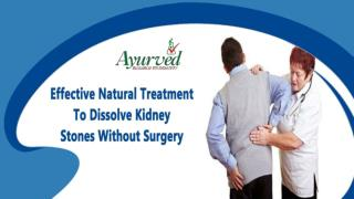 Effective Natural Treatment To Dissolve Kidney Stones Without Surgery