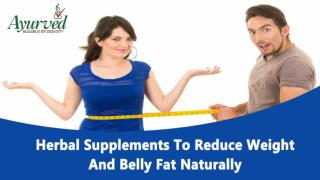 Herbal Supplements To Reduce Weight And Belly Fat Naturally