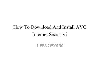 How To Download And Install AVG Internet Security?