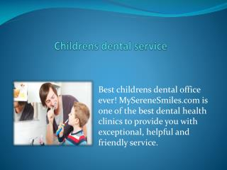 Best Childrens Dental Office